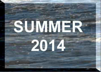 SUMMER 2014 News Reports